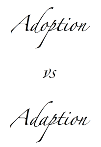 adoption vs adaption